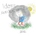 DONT UNDERSTAND